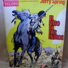 Tebeos: JERRY SPRING - EL PASO DE LOS INDIOS - ED MOLINO AÑO 1965. Lote 31704056