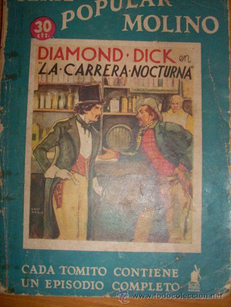 SERIE POPULAR MOLINO - DIAMOND DICK EN LA CARRERA NOCTURNA (G. LÓPEZ HIPKISS) MOLINO - ESPAÑA - 1936 (Tebeos y Comics - Molino)