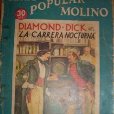 Tebeos: SERIE POPULAR MOLINO - DIAMOND DICK EN LA CARRERA NOCTURNA (G. LÓPEZ HIPKISS) MOLINO - ESPAÑA - 1936. Lote 32681177