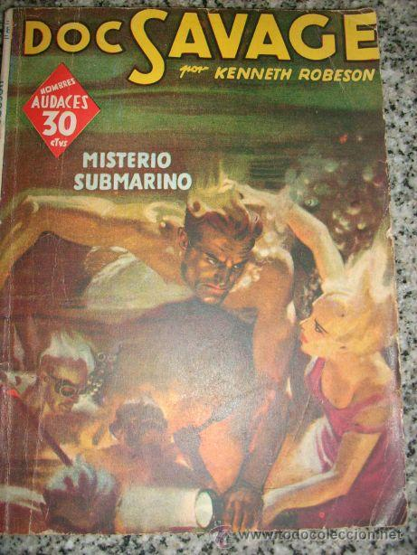 DOC SAVAGE, EN MISTERIO SUBMARINO, POR KENNETH ROBESON - Nº 138 - MOLINO - 1941 (Tebeos y Comics - Molino)