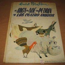 Tebeos: CUENTO EL ARCA DE NOE DE PEDRIN DE ENYD BLYTON ILUSTRADO POR STEWART .ED MOLINO AÑO 1967. Lote 33260430