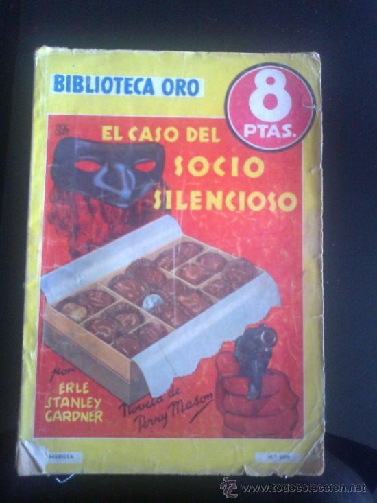 BIBLIOTECA ORO. EDITORIAL MOLINO. ED. AMARILLA. NUM 286. EL CASO DEL SOCIO SILENCIOSO. (Tebeos y Comics - Molino)