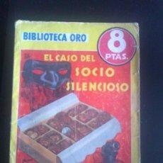 Tebeos: BIBLIOTECA ORO. EDITORIAL MOLINO. ED. AMARILLA. NUM 286. EL CASO DEL SOCIO SILENCIOSO.. Lote 37099763