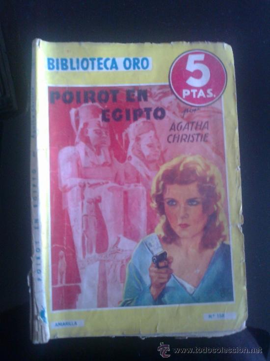 BIBLIOTECA ORO. EDITORIAL MOLINO. ED. AMARILLA. NUM 158. POIROT EN EGIPTO. (Tebeos y Comics - Molino)