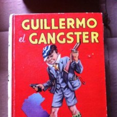 Tebeos: GUILLERMO EL GANSTER. Lote 36974472