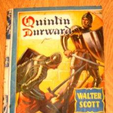Tebeos: QUINTIN DURWARD WALTER SCOTT EDITORIAL MOLINO AÑO 1943. Lote 37249378