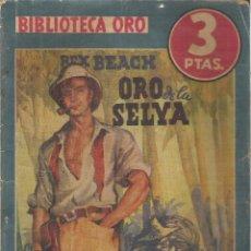 Tebeos: 1 NOVELA AÑO 1941 - BIBLIOTECA ORO - Nº 125 - ORO DE LA SELVA ( REX BEACH ). Lote 39771865