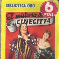Tebeos: 1 NOVELA AÑO 1947 - BIBLIOTECA ORO - Nº 216 - EL MISTERIO DE CINECITTA ( AUGUSTO DE ANGELIS. Lote 39771991