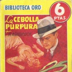 Tebeos: 1 NOVELA AÑO 1947 - BIBLIOTECA ORO - Nº 210 - LA CEBOLLA PURPURA ( H. ASHBROOK. Lote 39771999