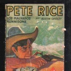 Tebeos: PETE RICE. LOS MALVADOS RUNNISONS POR AUSTIN GRIDLEY. Nº 5. Lote 40603886