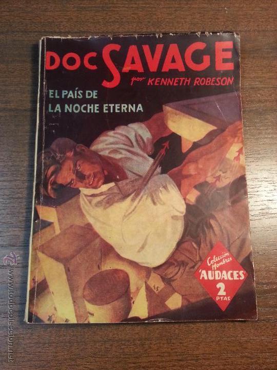 DOC SAVAGE. EL PAIS DE LA NOCHE ETERNA. Nº100. KENNETH ROBERTSON. (Tebeos y Comics - Molino)