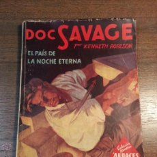 Tebeos: DOC SAVAGE. EL PAIS DE LA NOCHE ETERNA. Nº100. KENNETH ROBERTSON.. Lote 41849149