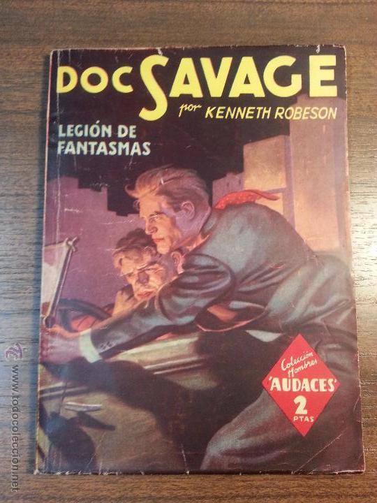 DOC SAVAGE. LEGION DE FANTASMAS. Nº104. KENNETH ROBERTSON. (Tebeos y Comics - Molino)