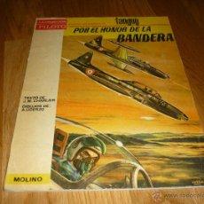 Tebeos: POR EL HONOR DE LA BANDERA MICHEL TANGUY UNDERZO MOLINO AÑO 1966 PILOTO. Lote 42060857