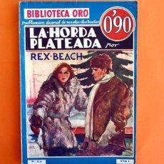 Tebeos: BIBLIOTECA ORO - Nº 1 - 9 - AÑO I - LA HORDA PLATEADA - EDITORIAL MOLINO 1934 -. Lote 45957666