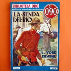 Tebeos: BIBLIOTECA ORO - Nº 1 - 10 - AÑO I - LA SENDA DEL RIO - EDITORIAL MOLINO 1934 -. Lote 45957728