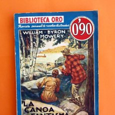 Tebeos: BIBLIOTECA ORO - Nº 1 - 36 - AÑO III - LA CANOA FANTASMA - EDITORIAL MOLINO 1936 -. Lote 45964736