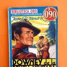 Tebeos: BIBLIOTECA ORO - Nº 1 - 39 - AÑO III - DOWNEY, DE LA POLICÍA MONTADA - EDITORIAL MOLINO 1936 -. Lote 45964975