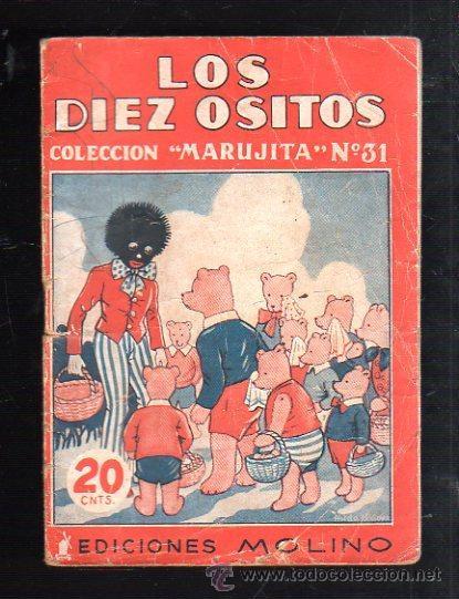 COLECCION MARUJITA Nº 31. LOS DIEZ OSITOS. EDITORIAL MOLINO (Tebeos y Comics - Molino)