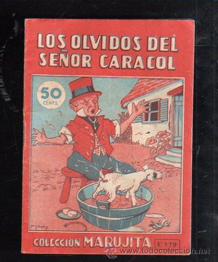 COLECCION MARUJITA Nº 179. LOS OLVIDOS DEL SEÑOR CARACOL. EDITORIAL MOLINO (Tebeos y Comics - Molino)