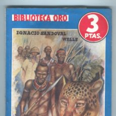 Tebeos: NOVELA BIBLIOTECA ORO. Nº160. GARPAS EMBRUJADAS. PIGNACIO SANDOVAL WELLS. . Lote 49443691