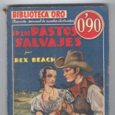 Tebeos: BIBLIOTECA ORO. NºI-32. EN LOS PASTOS SALVAJES. POR REX BEACH. Lote 49443792