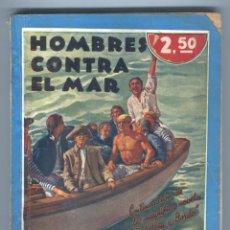 Tebeos: BIBLIOTECA ORO. HOMBRES CONTRA EL MAR. CH. NORDHOFF Y J.N HALL.. Lote 49444232
