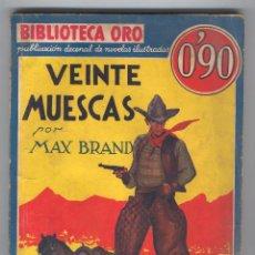 Tebeos: NOVELA BIBLIOTECA ORO. Nº 1-6. AÑO I. VEINTE MUESCAS. POR MAX BRAND.. Lote 49444793