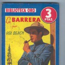 Tebeos: NOVELA BIBLIOTECA ORO. Nº170. LA BARRERA. POR REX BEACH. Lote 49445114