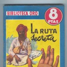 Tebeos: NOVELA BIBLIOTECA ORO. Nº183. LA RUTA SECRETA. POR JOHN FERGUSON. . Lote 49445192