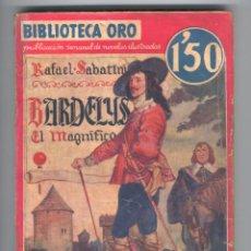 Tebeos: NOVELA BIBLIOTECA ORO. Nº II-14, AÑOII. BARDELYS EL MAGNÍFICO. POR RAFAEL SABATINI,. Lote 49445302