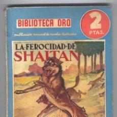 Tebeos: NOVELA BIBLIOTECA ORO. Nº30. LA FEROCIDAD DE SHAITAN. POR C.T.STONEHAM.. Lote 49445396