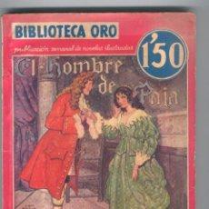 Tebeos: NOVELA BIBLIOTECA ORO. Nº II-13. EL HOMBRE DE PAIA. POR RAFAEL SABATINI.. Lote 49445425