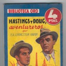 Tebeos: NOVELA BIBLIOTECA ORO. Nº208. HASTINGS Y DOUG, AVENTUREROS. POR H.A. LIVINGSTON HAHN. Lote 49445446