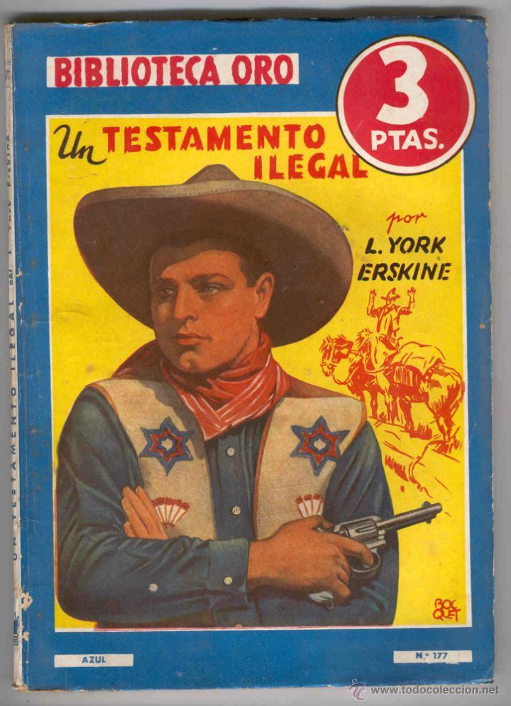 NOVELA BIBLIOTECA ORO. Nº177. UN TESTAMENTO ILEGAL. POR L.YORK ERSKINE (Tebeos y Comics - Molino)