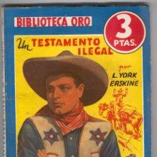 Tebeos: NOVELA BIBLIOTECA ORO. Nº177. UN TESTAMENTO ILEGAL. POR L.YORK ERSKINE. Lote 49445480