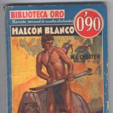 Tebeos: NOVELA BIBLIOTECA ORO. AÑO III. Nº35. HALCÓN BLANCO. POR W.L.CHESTER.. Lote 49445560