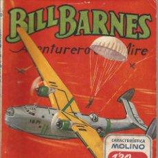 Tebeos: GEORGE L. EATON BILL BARNES AVENTURERO DEL AIRE EL HOMBRE DE AZUL ED. MOLINO Nº 90 DICIEMBRE 1944. Lote 50082484