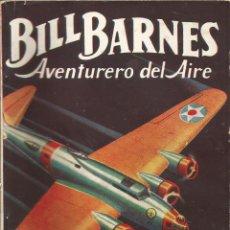 Tebeos: GEORGE L. EATON BILL BARNES AVENTURERO DEL AIRE LOS AVIONES PIRATAS ED. MOLINO Nº 94 ABRIL 1945. Lote 50082710