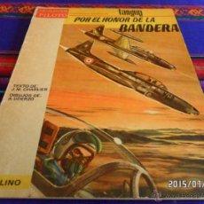 Tebeos: MICHEL TANGUY POR EL HONOR DE LA BANDERA. MOLINO COLECCIÓN PILOTO. 1966. RÚSTICA. RARO.. Lote 50232980