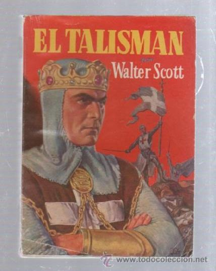 FAMOSAS NOVELAS. EDITORIAL MOLINO. EL TALISMAN POR WALTER SCOTT (Tebeos y Comics - Molino)