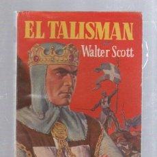 Tebeos: FAMOSAS NOVELAS. EDITORIAL MOLINO. EL TALISMAN POR WALTER SCOTT. Lote 50315226
