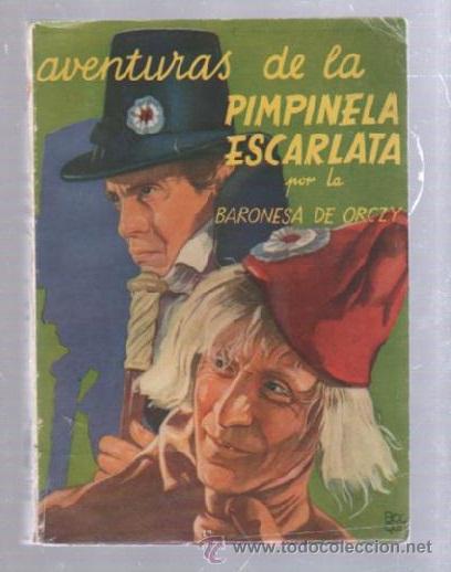 FAMOSAS NOVELAS. EDITORIAL MOLINO. AVENTURAS DE LA PIMPINELA ESCARLATA POR LA BARONESA DE ORCZY (Tebeos y Comics - Molino)