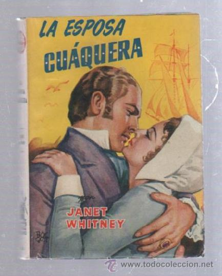 FAMOSAS NOVELAS. EDITORIAL MOLINO. LA ESPOSA CUAQUERA POR JANET WHITNEY (Tebeos y Comics - Molino)