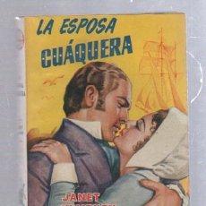 Tebeos: FAMOSAS NOVELAS. EDITORIAL MOLINO. LA ESPOSA CUAQUERA POR JANET WHITNEY. Lote 50315292