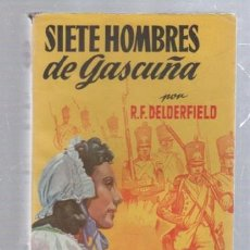 Tebeos: FAMOSAS NOVELAS. EDITORIAL MOLINO. SIETE HOMBRES DE GASCUÑA POR R.F.DELDERFIELD. Lote 50315303