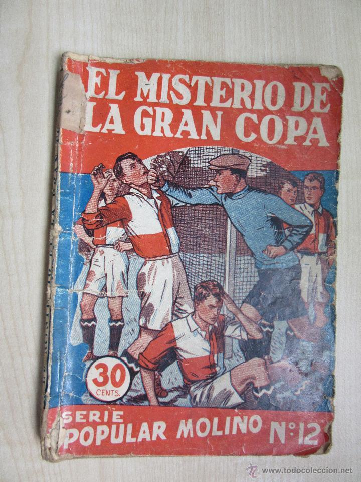 EL MISTERIO DE LA GRAN COPA SERIE POPULAR MOLINO Nº 12 FEBRERO 1934 (Tebeos y Comics - Molino)