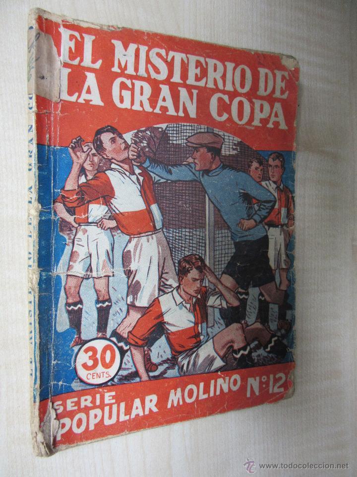 Tebeos: El misterio de la Gran Copa Serie Popular Molino nº 12 Febrero 1934 - Foto 2 - 51506158