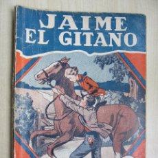 Tebeos: JAIME EL GITANO SERIE POPULAR MOLINO Nº 25 10 DE JULIO DE 1934. Lote 58430615