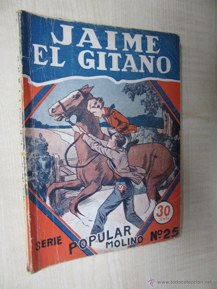 Tebeos: Jaime El Gitano Serie Popular Molino nº 25 10 de Julio de 1934 - Foto 2 - 58430615